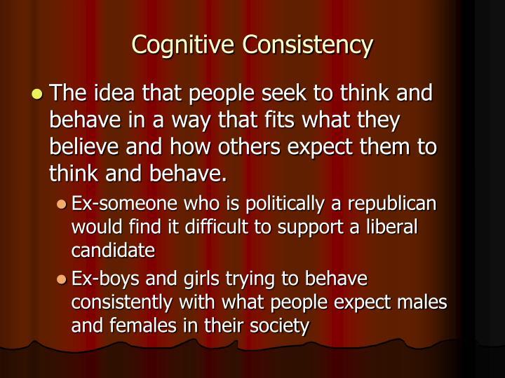 Cognitive Consistency