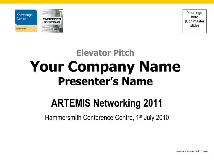 artemis networking 2011 hammersmith conference centre 1 st july 2010 n.