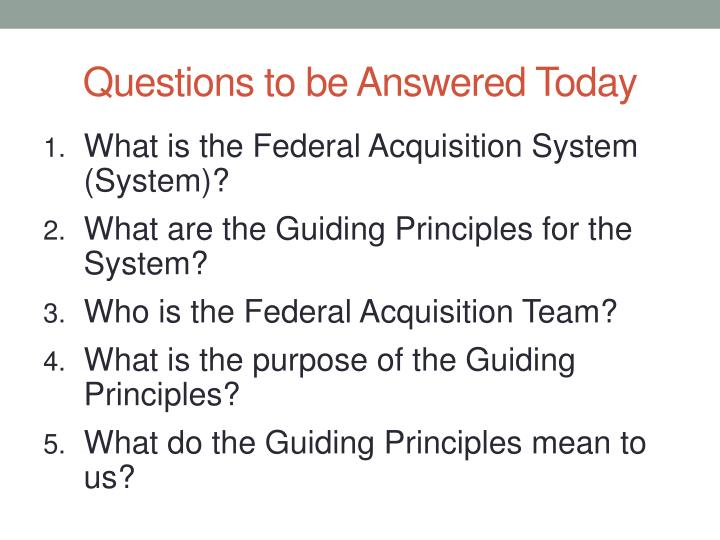 Questions to be answered today
