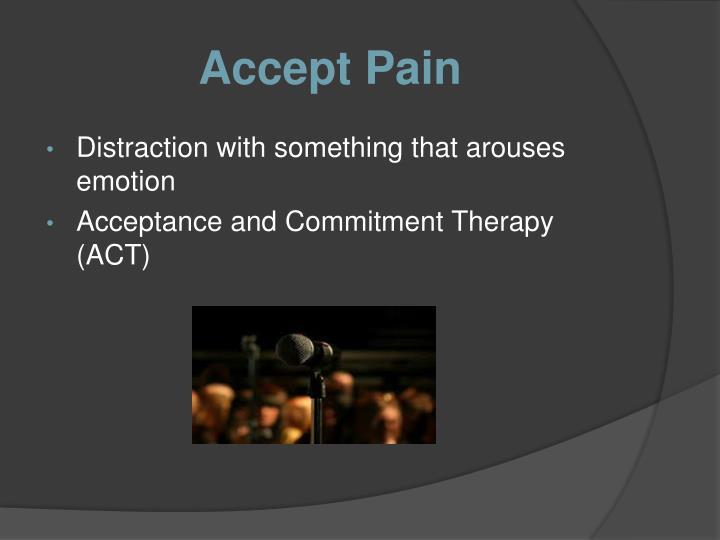 Accept Pain