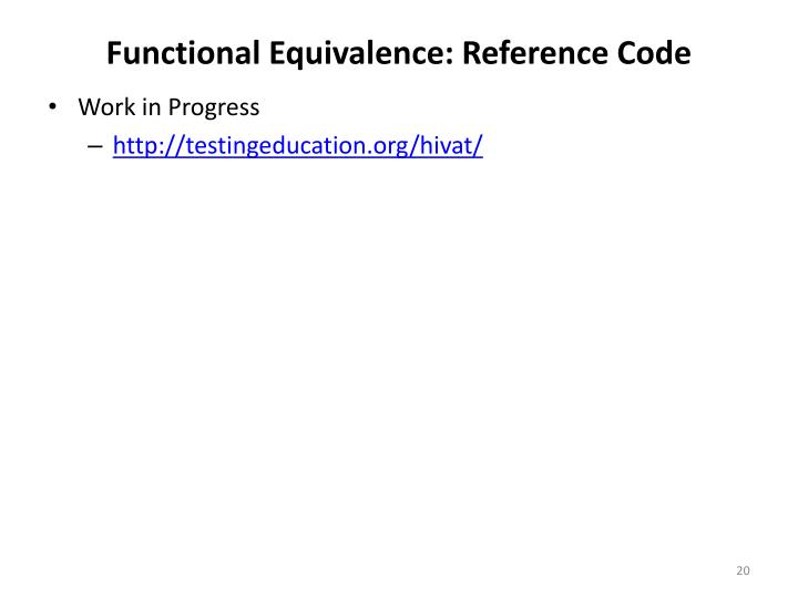 Functional Equivalence: Reference Code