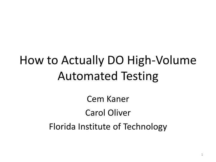 How to actually do high volume automated testing