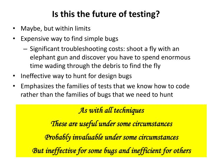 Is this the future of testing?