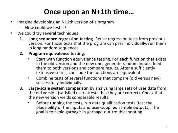 Once upon an N+1th time…