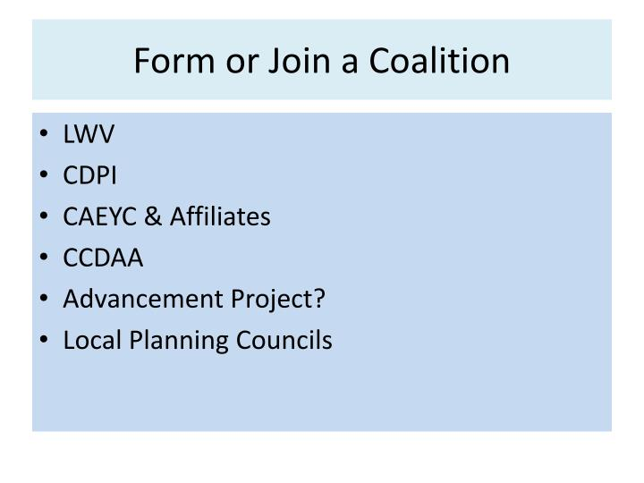 Form or Join a Coalition