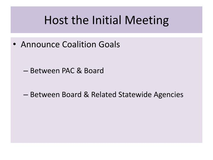 Host the Initial Meeting