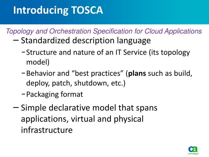 Introducing TOSCA