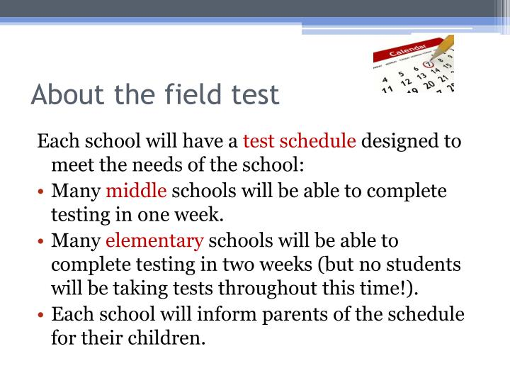 About the field test
