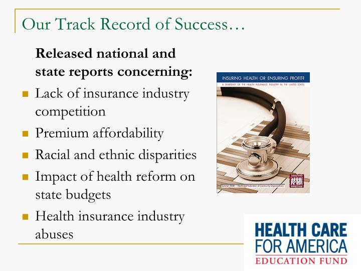 Our Track Record of Success…