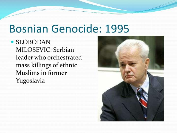 Bosnian Genocide: 1995