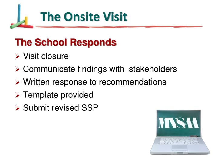 The Onsite Visit