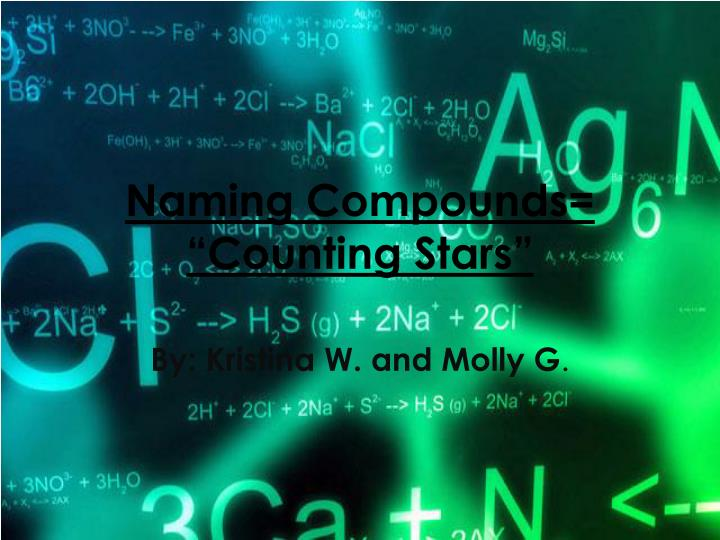 naming compounds counting stars n.