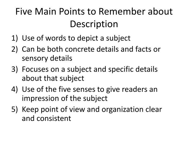 Five Main Points to Remember about Description
