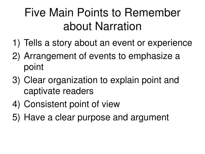 Five Main Points to Remember about Narration