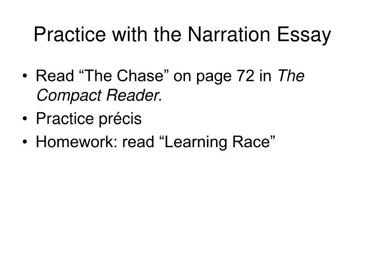 Practice with the Narration Essay