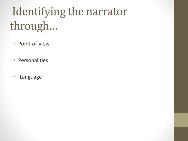 Identifying the narrator through