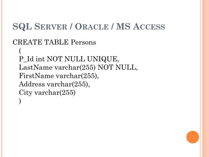 SQL Server / Oracle / MS