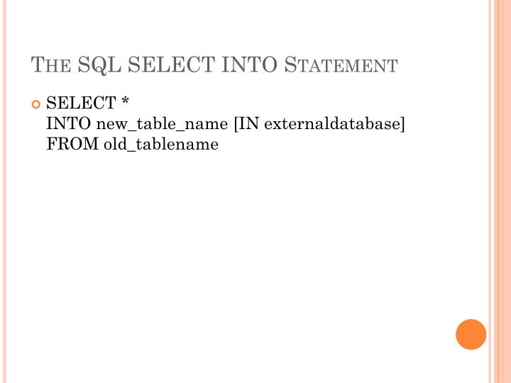 The SQL SELECT INTO