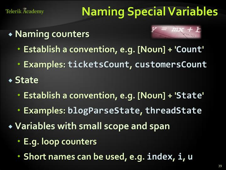 Naming Special Variables