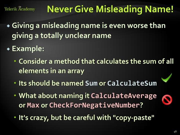 Never Give Misleading Name!