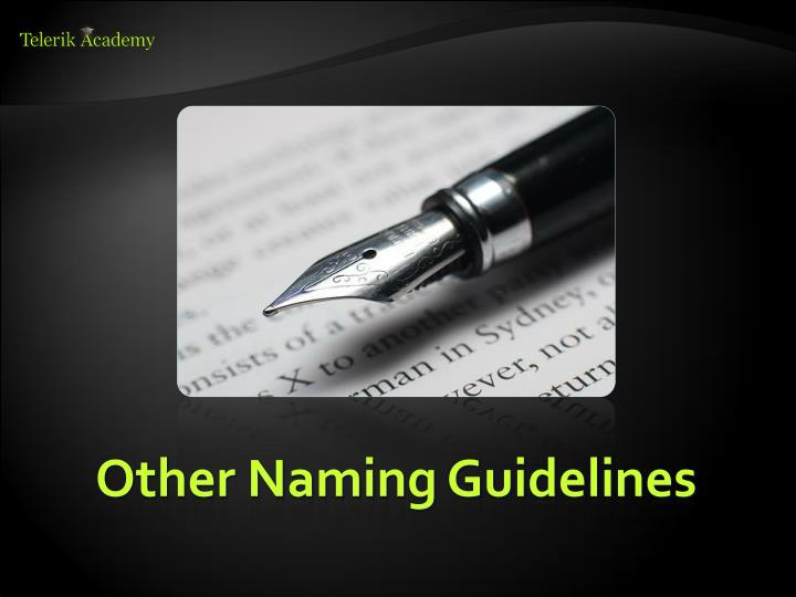 Other Naming Guidelines
