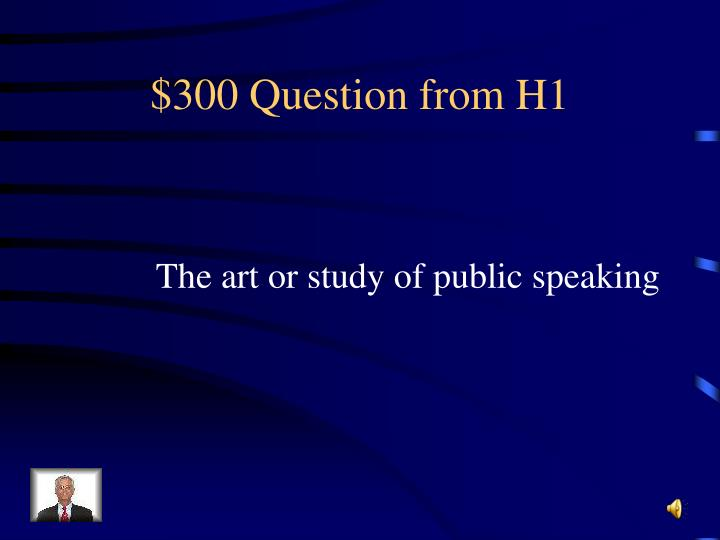 $300 Question from H1