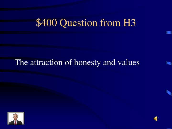 $400 Question from H3