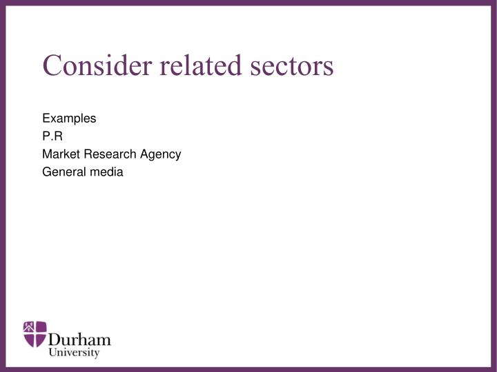 Consider related sectors