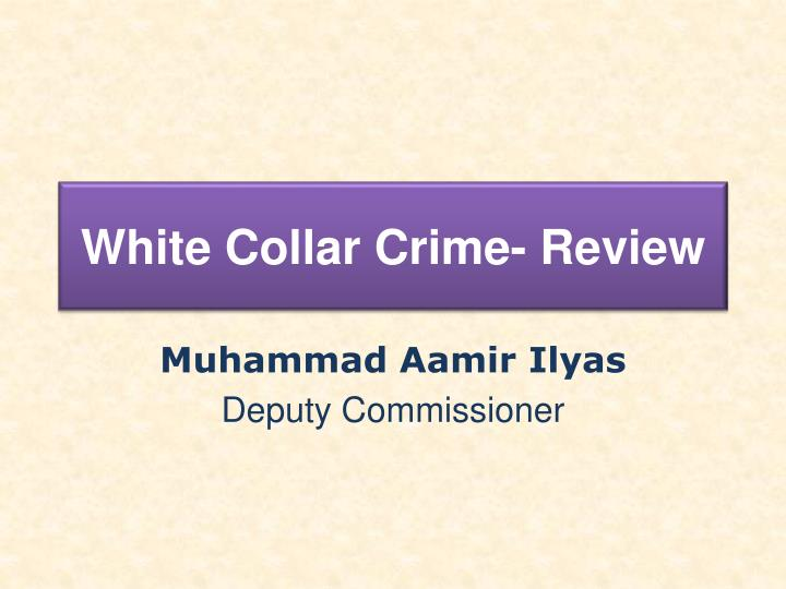 white collar crime review n.