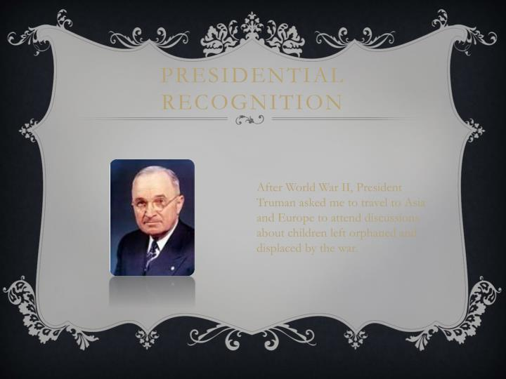 Presidential Recognition