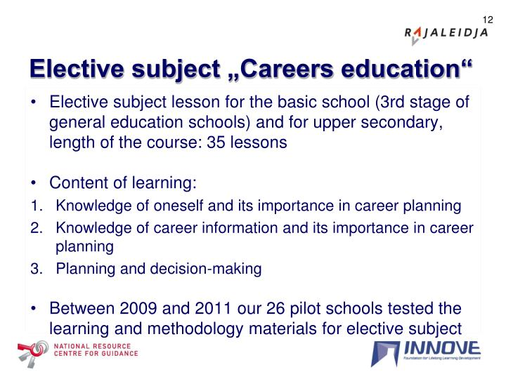"""Elective subject """"Careers education"""