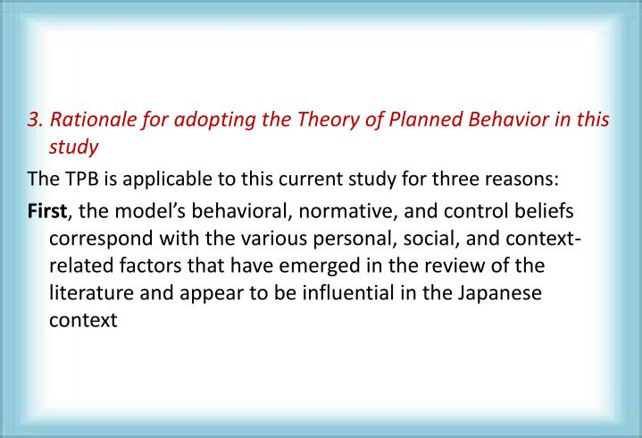 3. Rationale for adopting the Theory of Planned Behavior in this study