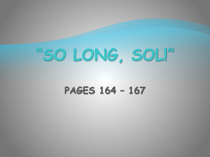 """So Long, Sol!"""