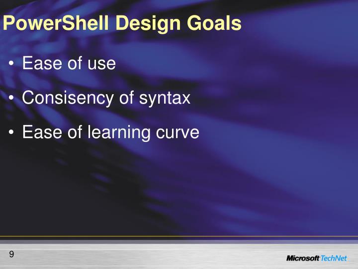 PowerShell Design Goals
