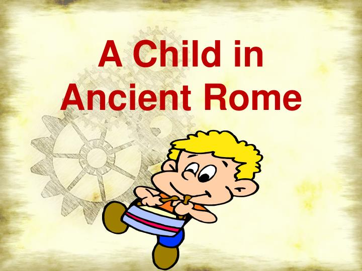 a child in ancient rome n.