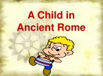 a child in ancient rome