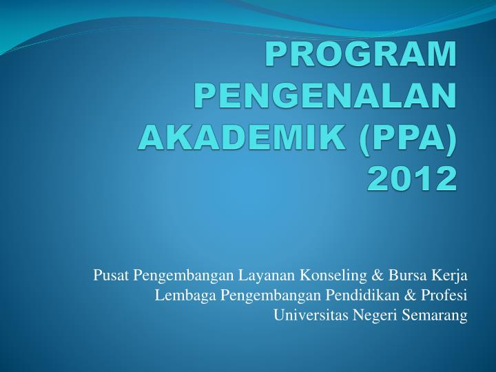 Program pengenalan akademik ppa 2012