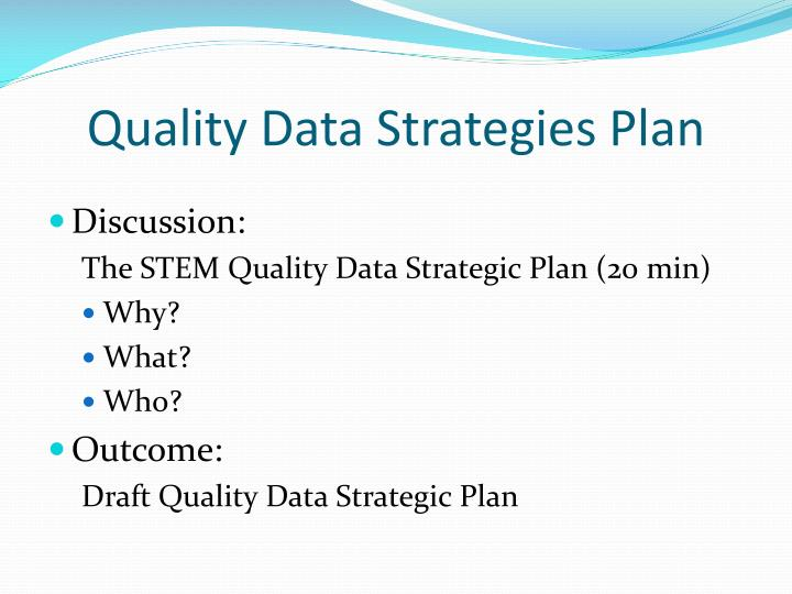 Quality Data Strategies Plan
