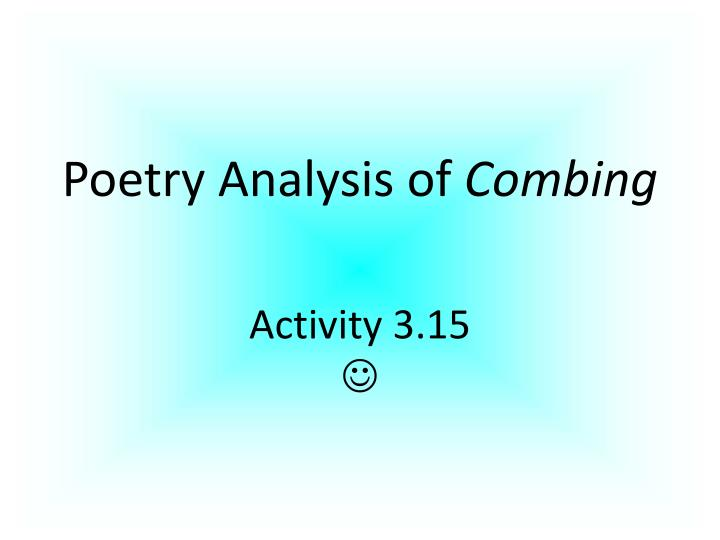 Poetry Analysis of