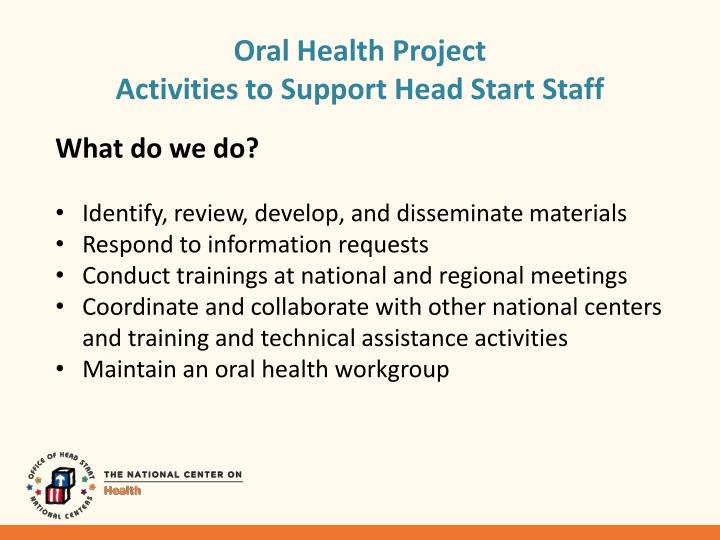Oral health project activities to support head start staff