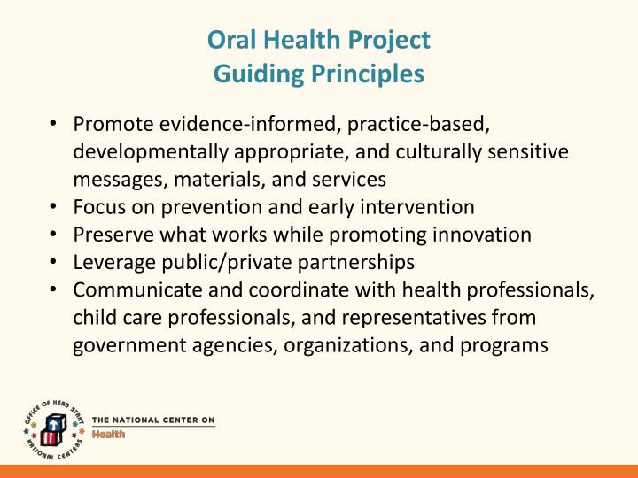 Oral health project guiding principles
