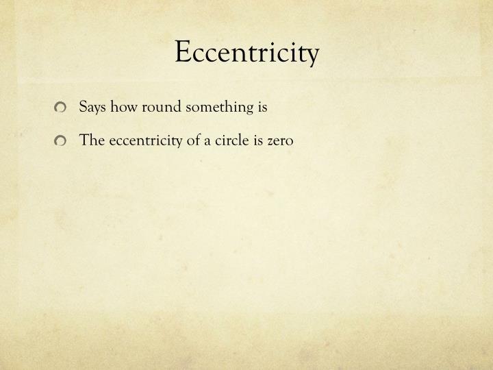 Eccentricity