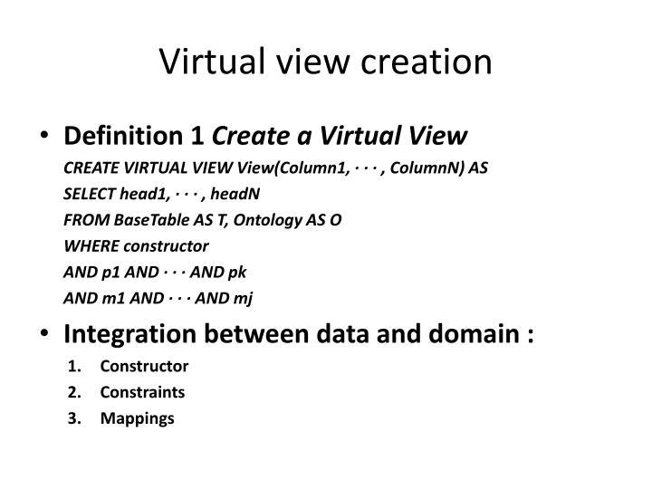 Virtual view creation