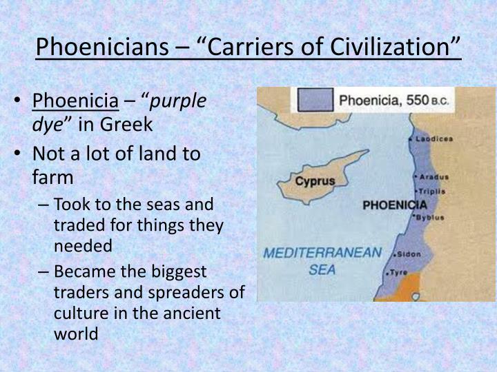 """Phoenicians – """"Carriers of Civilization"""""""