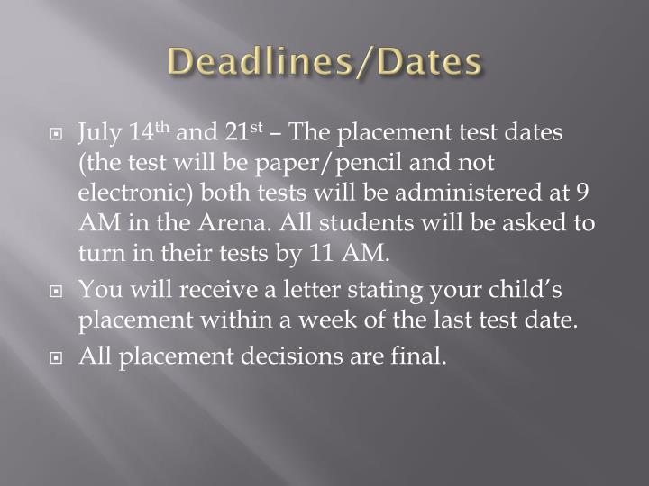 Deadlines/Dates