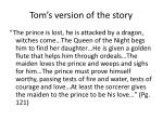 tom s version of the story
