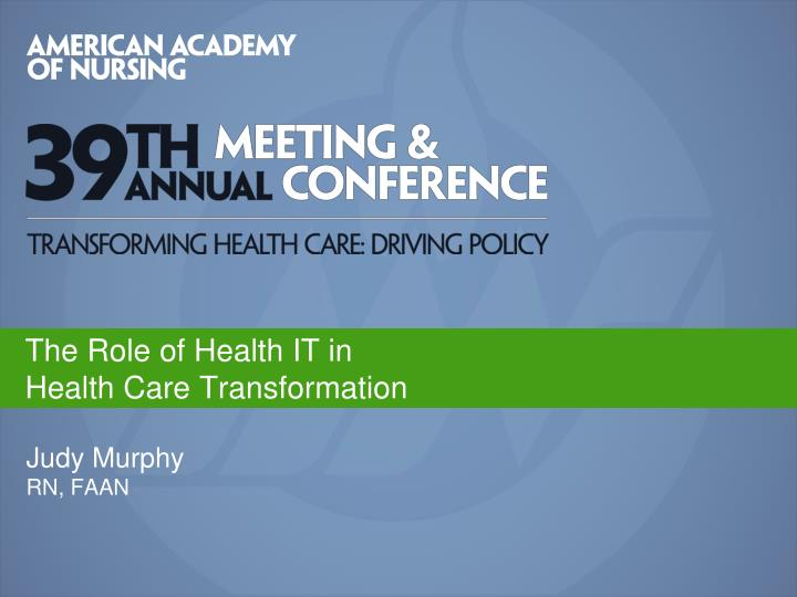 the role of health it in health care transformation n.