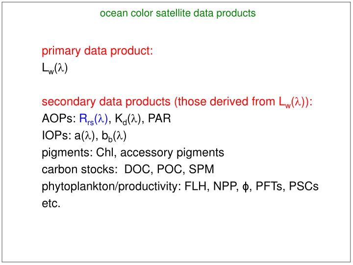 Ocean color satellite data products