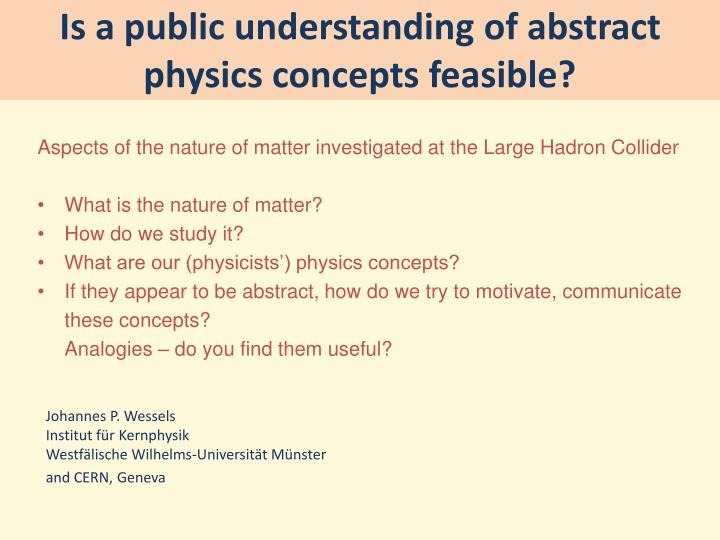 is a public understanding of abstract physics concepts feasible n.