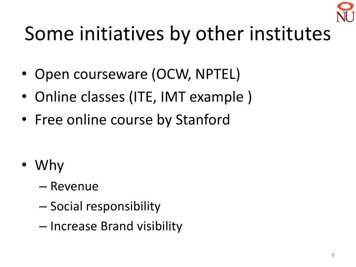 Some initiatives by other institutes
